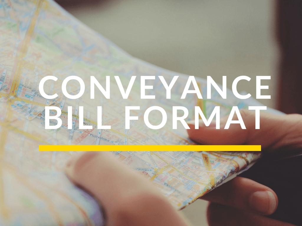 Conveyance Bill Format