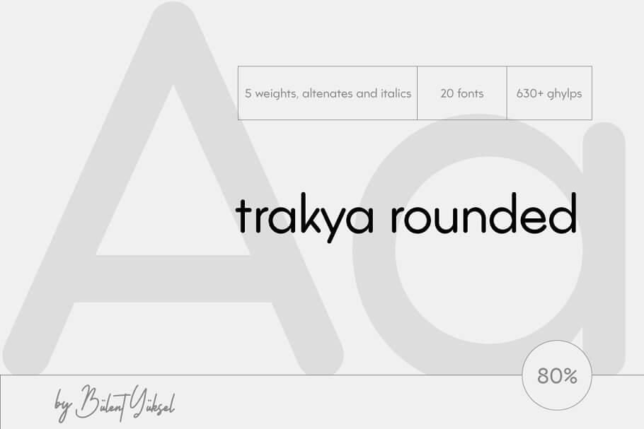 TRAKYA ROUNDED