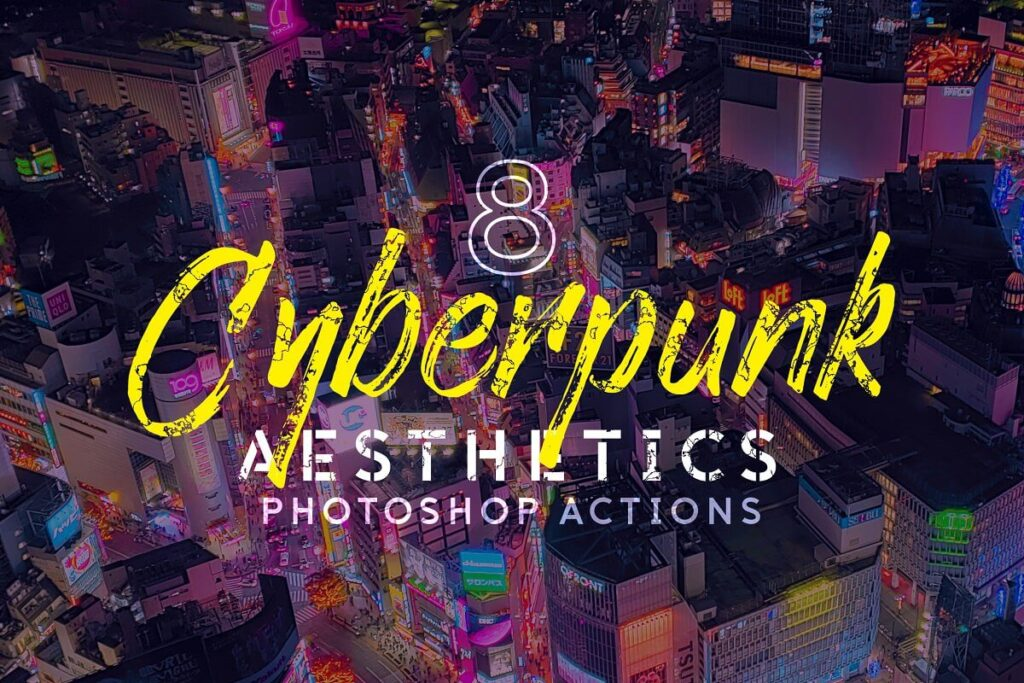 8 Cyberpunk Photoshop Actions