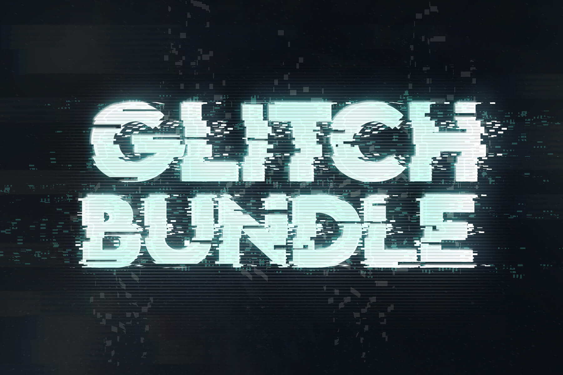 Glitch Effects Bundle