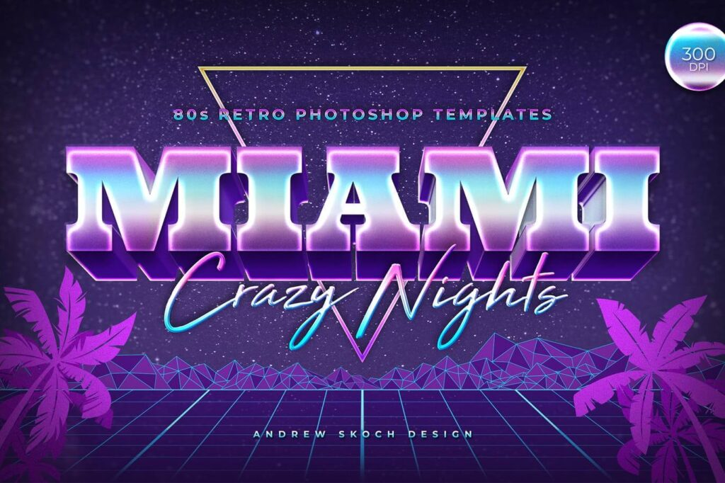 Miami - 80s Retro Text Effect